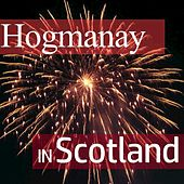 Hogmanay in Scotland by Various Artists