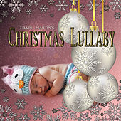 Christmas Lullaby - Single by Trade Martin