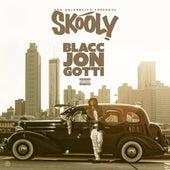 Blacc Jon Gotti de Skooly