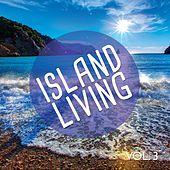 Island Living, Vol. 3 (Relaxing Music) by Various Artists
