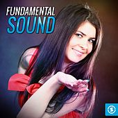 Fundamental Sound by Various Artists