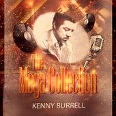 The Mega Collection von Kenny Burrell