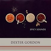 Spicy Sounds von Dexter Gordon