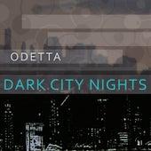 Dark City Nights by Odetta