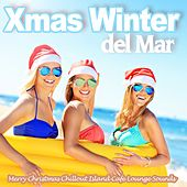 Xmas Winter Del Mar (Merry Christmas Chillout Island Cafe Lounge Sounds) by Various Artists