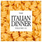 The Italian Dinner Vol. 01 de Various Artists