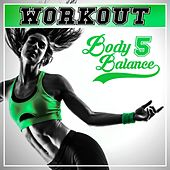 Workout - Body Balance, Vol. 5 von Various Artists