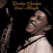 Doin' Allright (Remastered 2015) von Dexter Gordon