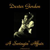 A Swingin' Affair (Remastered 2015) von Dexter Gordon