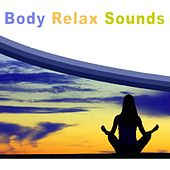 Body Relax Sounds by Various Artists