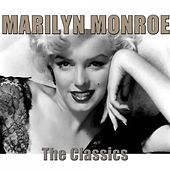 The Classics (Remastered) von Marilyn Monroe