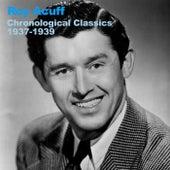 Chronological Classics 1937-1939 by Roy Acuff