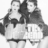 Electro Weekend, Vol. 17 von Various Artists