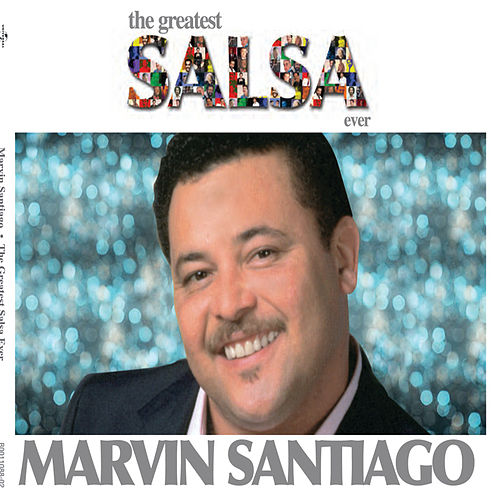 The Greatest Salsa Ever by Marvin Santiago