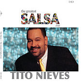 The Greatest Salsa Ever by Tito Nieves