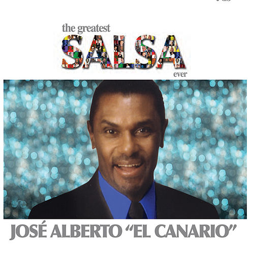 The Greatest Salsa Ever by Jose Alberto