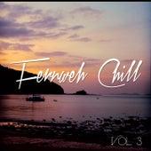 Fernweh Chill, Vol. 3 (Entspannte Beats aus der Ferne) de Various Artists