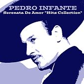 Pedro Infante: Serenata de Amor