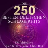 Die ultimative 30er & 40er Jahre Oldie Box - die 250 besten deutschen Schlagerhits aller Zeiten (Über 12 Stunden Spielzeit!!!) by Various Artists