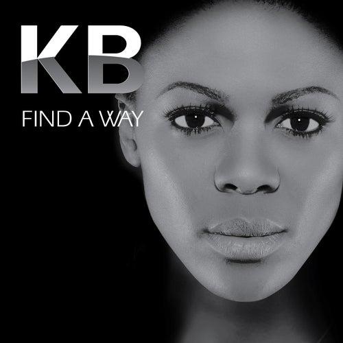 Find a Way by Kb