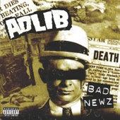 Bad Newz by Adlib