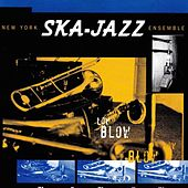 Low Blow by New York Ska-Jazz Ensemble