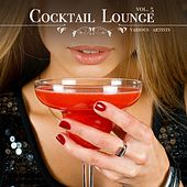 Cocktail Lounge, Vol. 5 by Various Artists