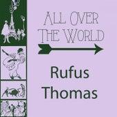 All Over The World von Rufus Thomas