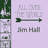 All Over The World by Jim Hall