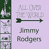 All Over The World von Jimmy Rodgers