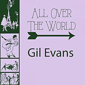 All Over The World de Gil Evans