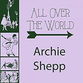 All Over The World by Archie Shepp