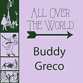 All Over The World by Buddy Greco