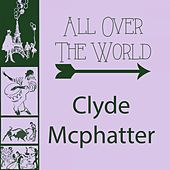 All Over The World von Clyde McPhatter