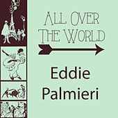 All Over The World by Eddie Palmieri