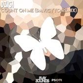 Count On Me (DaViCyYo Remix) by Dzigi