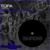 Bringing People Together de Topa