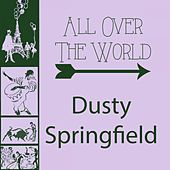 All Over The World de Dusty Springfield