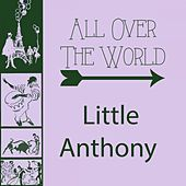 All Over The World by Little Anthony and the Imperials