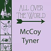All Over The World by McCoy Tyner