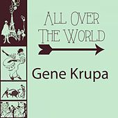 All Over The World de Gene Krupa