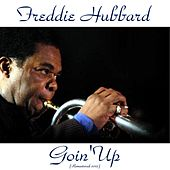 Goin' Up (Remastered 2015) by Freddie Hubbard
