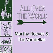 All Over The World von Martha and the Vandellas