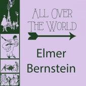 All Over The World von Elmer Bernstein