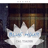 Blue Hour by Cal Tjader