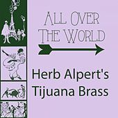 All Over The World by Herb Alpert