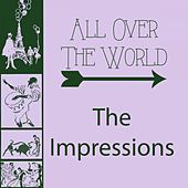 All Over The World de The Impressions