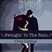 Swingin' In The Rain by Chris Connor