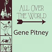 All Over The World by Gene Pitney
