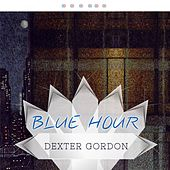 Blue Hour von Dexter Gordon